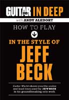 Andy Aledort – In Deep: How To Play In the Style Of Jeff Beck