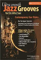 Andrew D. Gordon – Ultra Smooth Jazz Grooves for Eb (Alto) Sax