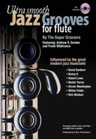 Andrew D. Gordon – Ultra Smooth Jazz Grooves For Flute