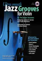 Andrew D. Gordon – Ultra Smooth Jazz Grooves For Violin