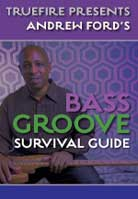 Andrew Ford – Bass Groove Survival Guide
