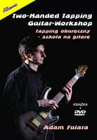Adam Fulara – Two-Handed Tapping Guitar Workshop