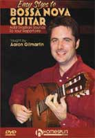 Aaron Gilmartin – Easy Steps to Bossa Nova Guitar