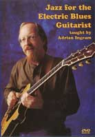 Adrian Ingram – Jazz for the Electric Blues Guitarist