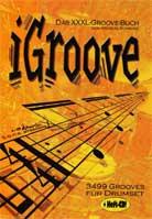 Andreas Schwarz – iGroove Das XXXL-Groove-Buch