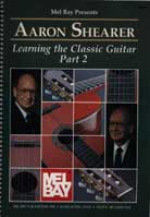 Aaron Shearer – Learning The Classic Guitar Part 2