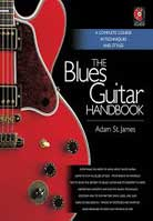 Adam St. James – The Blues Guitar Handbook