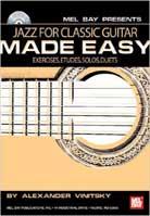 Alexander Vinitsky – Jazz For Classic Guitar Made Easy