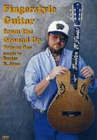 Buster B. Jones – Fingerstyle Guitar from the Ground Up Volume 1