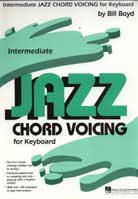 Bill Boyd – Intermediate Jazz Chord Voicing For Keyboard
