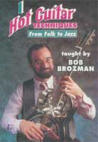 Bob Brozman – Hot Guitar Techniques 1. From Folk to Jazz
