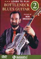 Bob Brozman – Learn To Play Bottleneck Blues Guitar Volume 2