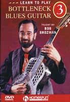 Bob Brozman: Learn To Play Bottleneck Blues Guitar Vol. 3 – Repertoire
