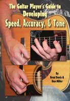 Brad Davis – Guitar Player's Guide to Developing Speed, Accuracy & Tone