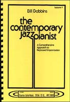 Bill Dobbins – The Contemporary Jazz Pianist Volume 1