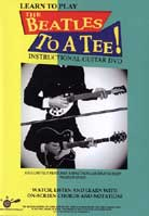 Learn To Play The Beatles – To A Tee! Volume 1