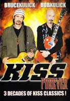 Bruce Kulick & Bob Kulick – Kiss Forever: 3 Decades Оf Kiss Classics