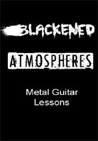 Metal Guitar Lessons – Blackened Atmospheres