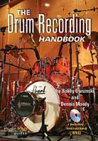 Bobby Owsinski – The Drum Recording Handbook