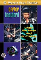 Carter Beauford – Under the Table and Drumming
