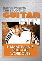 Chris Buono – Guitar Gym: Hammer-On & Pull-Off