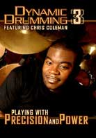 Chris Coleman – Dynamic Drumming 3: Playing With Precision & Power