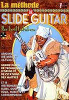 Cyril LeFebvre – La Methode De Slide Guitar