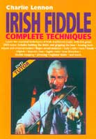 Charlie Lennon – Irish Fiddle Complete Techniques