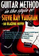 Guitar Method In the Style Of Stevie Ray Vaughan: 50 Blazing Riffs
