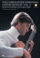 The Christopher Parkening Guitar Method Volume 2