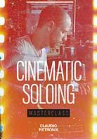 Claudio Pietronik – Cinematic Soloing Masterclass