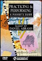 Daniel Abrams – Practicing & Performing: A Pianist's Guide