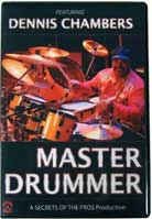 Master Drummer: Dennis Chambers