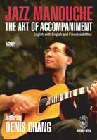 Denis Chang – Jazz Manouche: The Art of Accompaniment