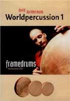 David Kuckhermann – Worldpercussion 1: Framedrums