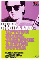 Duke Robillard – Uptown Blues, Jazz Rock and Swing Guitar