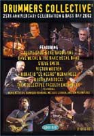 Drummers Collective: 25th Anniversary Celebration & Bass Day 2002