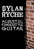 Dylan Ryche – Acoustic Fingerstyle Guitar