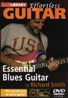 Effortless Guitar – Essential Blues Guitar