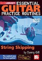 Essential Guitar Practice Routines: String Skipping