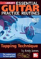 Essential Guitar Practice Routines: Tapping Technique