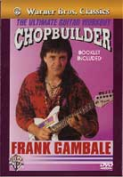Frank Gambale – Chopbuilder: The Ultimate Guitar Workout
