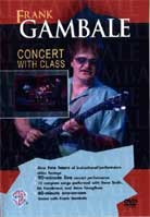Frank Gambale – Concert with Class
