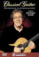 Frederic Hand – Classical Guitar Technique And Musicianship