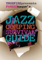 Fareed Haque – Jazz Comping Survival Guide