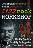 Fareed Haque – Jazz Rock Workshop
