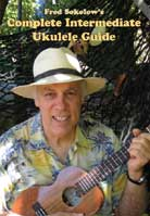 Fred Sokolow – Complete Intermediate Ukulele Guide
