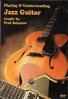 Fred Sokolow – Playing and Understanding Jazz Guitar