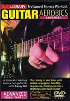 Guitar Aerobics Advanced