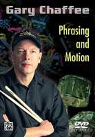 Gary Chaffee – Phrasing and Motion